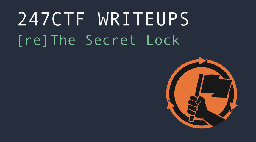 247CTF - The Secret Lock Writeup